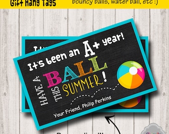 Have a Ball This Summer - End of School Gift Tag Printable - HT-EOY001a - Personalized - End of the year, schools out, student gift