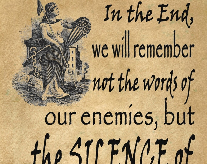 Martin Luther King Jr we will remember silence of friends inspirational protest art print MLKJ214
