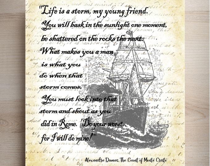 Count of Monte Cristo Storm quote 2 print Alexandre Dumas Literary art print Monte5948