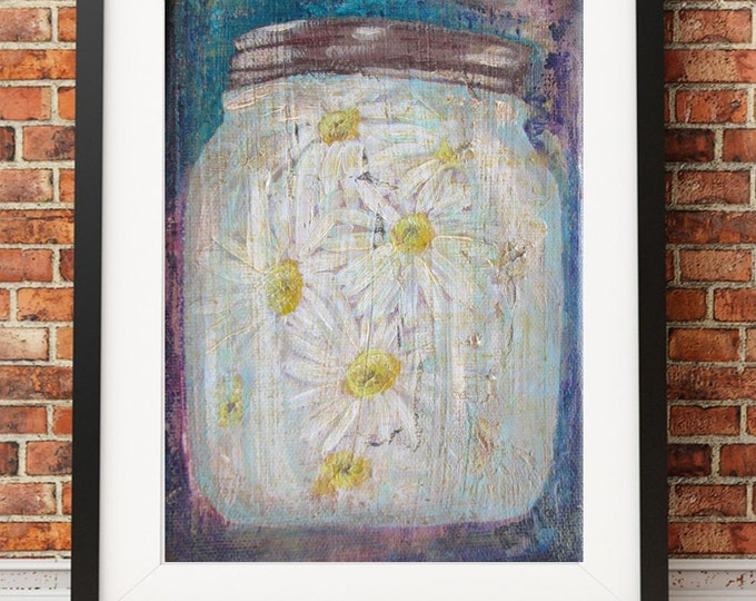 Acrylic painting print Pickled Daisies flowers in mason jar unique original artwork by Debis ARTistry 8x10 print PDF2334