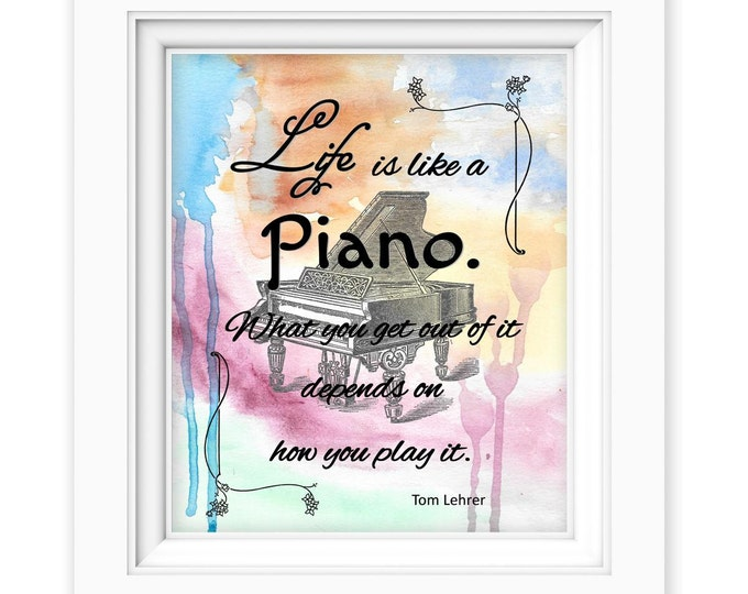 Piano Tom Lehrer Watercolor life quote print 8x10 from original watercolor painting PT0485