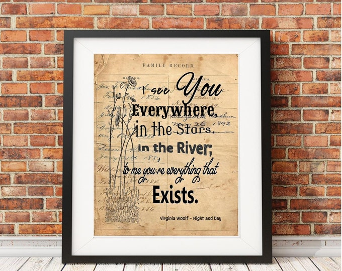 I see you everywhere Virginia Woolf quote sign Vintage Image print  VWQ987
