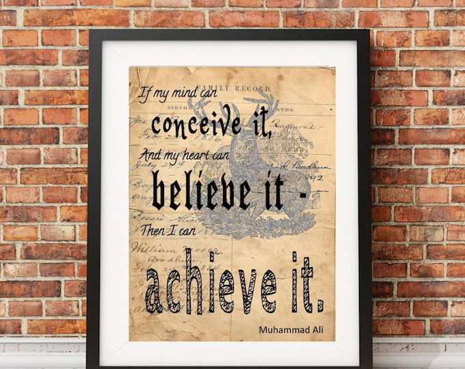 Muhammad Ali achieve it quote image sign art print MAA2001