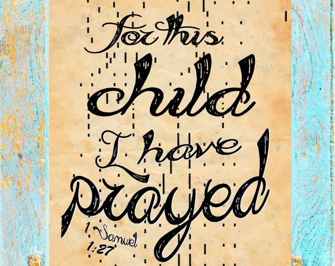 ANTIQUE Player Piano Paper page upcycled paper print of For this child I have prayed bible nursery quote decor FTC403
