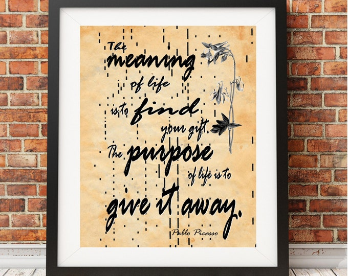 Player piano antique paper Pablo Picasso Meaning Of Life Quote art decor handmade antique paper print PPQ9328