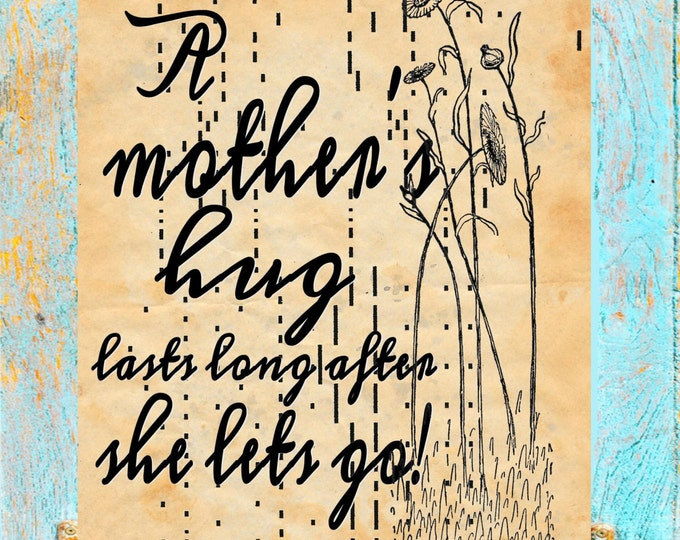 Antique Player piano paper art print of Mothers Hug quote MGQ1957