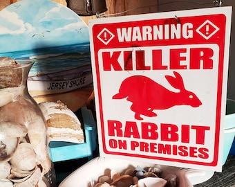 Killer Rabbit Garden Caution Monty Python Holy Grail Sign
