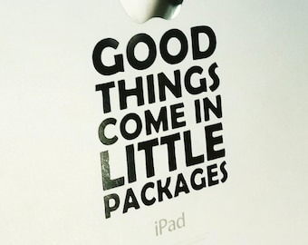 Good Things Come in Little Packages Inspirational Vinyl Decal