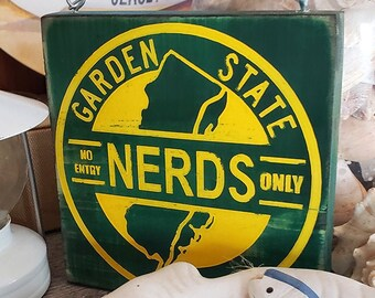 NERDS ONLY No Entry - NJ Garden State Decorative Sign