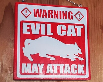 Evil Cat May Attack Home & Garden Sign