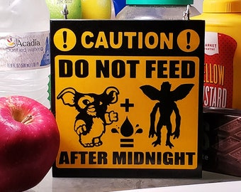 Do Not Feed Gremlins After Midnight Home & Garden Sign