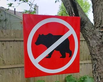 No Bears Allowed - No Entry Garden Warning Sign