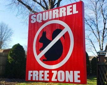 Squirrel Free Zone Large Garden Sign