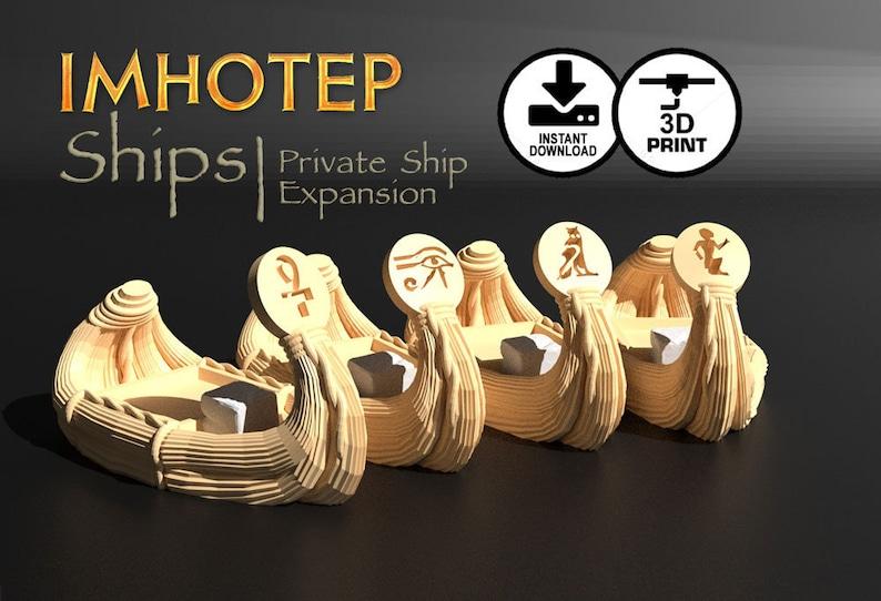 Imhotep Private Ships Expansion 3d Printer Digital Download  image 0