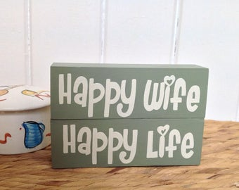 Happy Wife, Happy Life -  Wooden Decor Blocks, shelf decor blocks, stacker blocks, shelf sitter, anniversary gift, valentines day gift