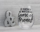 CUSTOMIZE to ANY SHOW I 39 d Rather Be Watching General Hospital Wine Glass Gift for Mom This is Us Game if Thrones 13 Reasons Why