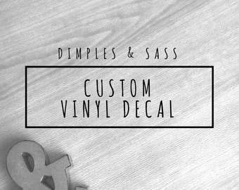Custom Vinyl Decal | Create Your Own | Design Your Own | Personalized Decal | Monogram Decal | Custom Wall Decal