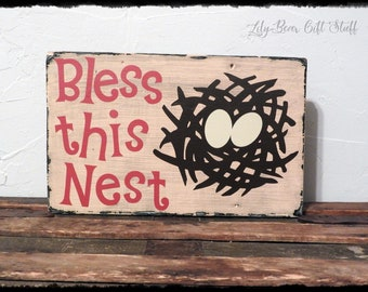 Bless this Nest Wood Sign