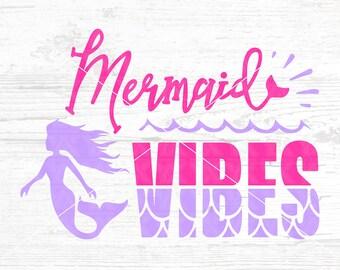 Mermaid Vibes SVG, DXF, png, jpg - Digital Files Only - Mermaid svg