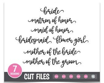 Wedding Party SVG Bundle - Bridal Party SVG Titles - SVG, Dxf, Eps, Png, Jpf Formats - Digital Files Only - Bridesmaid Gift Svg Set