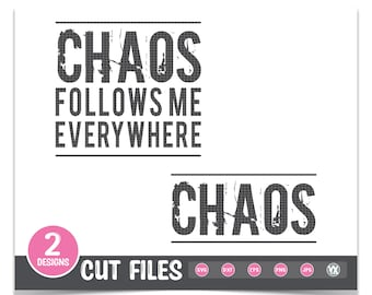 Mommy and Me SVG - Chaos Follows Me SVG - Mom and Me SVG Bundle