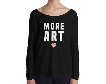 MORE ART Ladies' Long Sleeve Comfy Tee