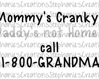 Call 1-800-GRANDMA || Baby || SVG || PNG || Printable