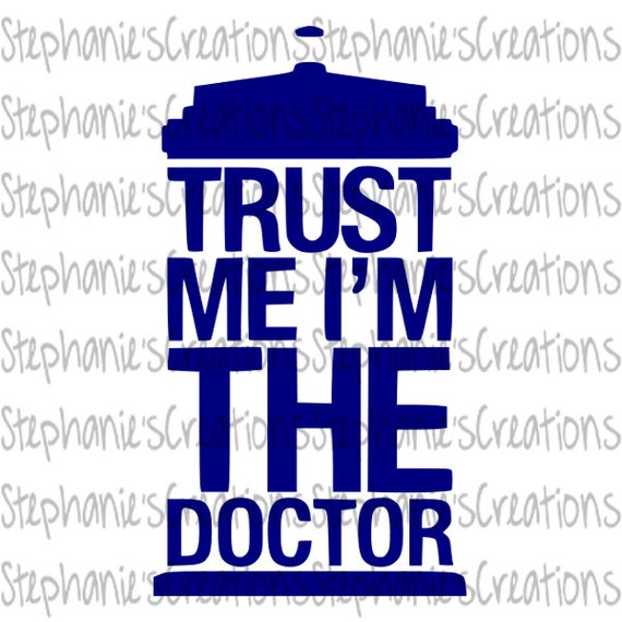 photograph relating to Doctor Who Printable identified as Believe in Me Im The Health care provider // Physician Who // SVG // Printable