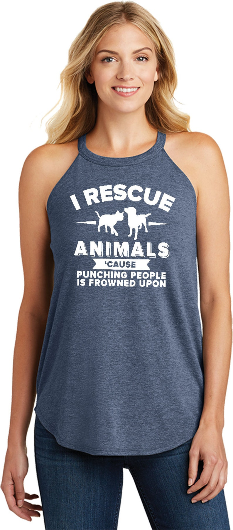 Ladies I Rescue Animals Cause Punching People is Frowned Upon Tri Blend Rocker Tank Top RESCUE-DT137L
