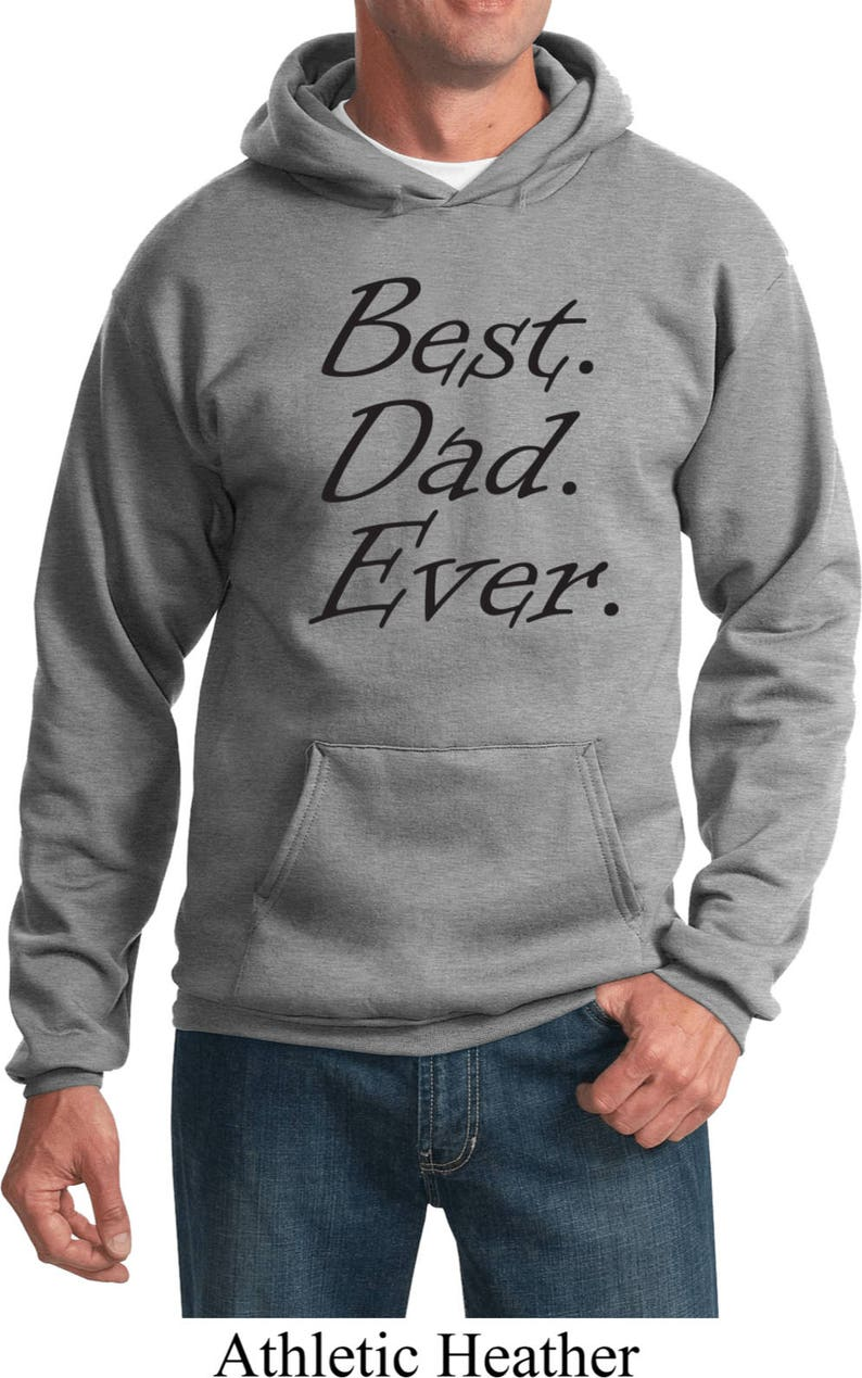 Men/'s Funny Hoodie Black Best Dad Ever Hoody BESTDADB-PC90H