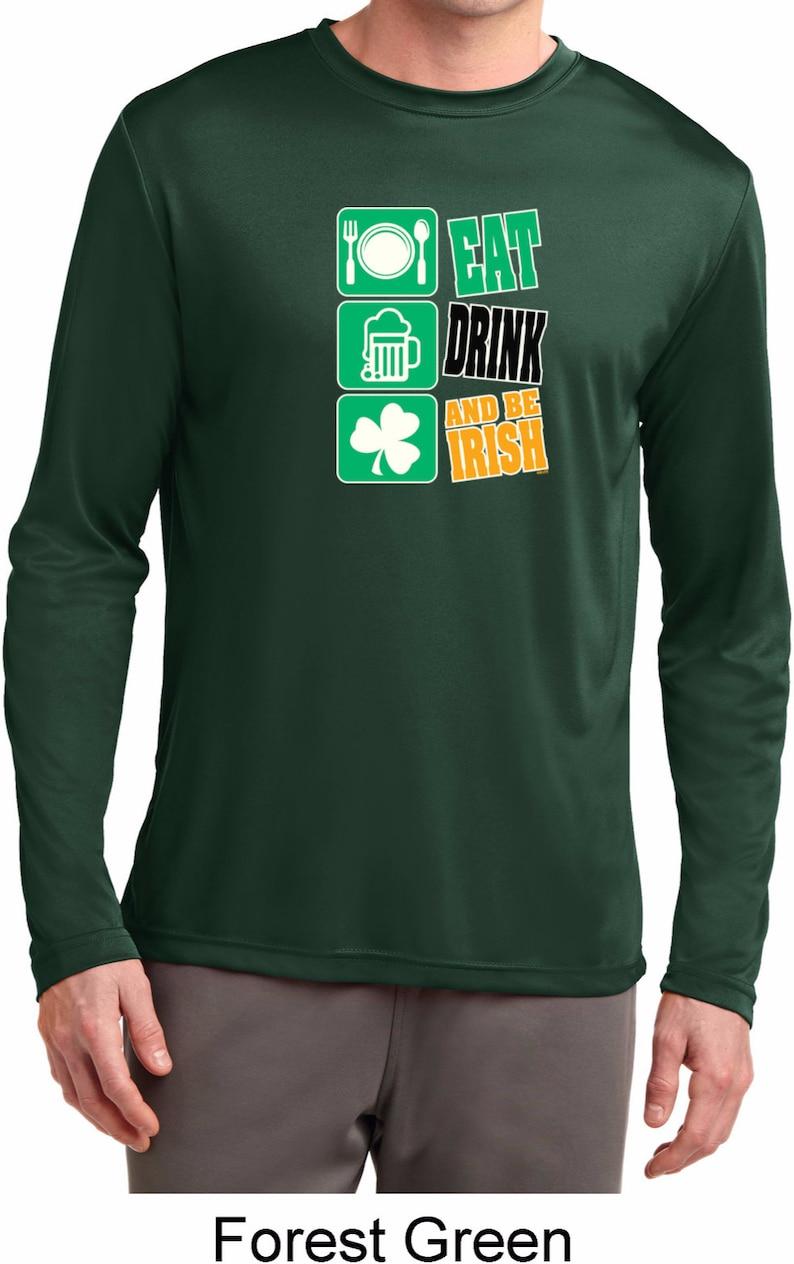 St Patrick/'s Day Eat Drink Be Irish Men/'s Moisture Wicking Long Sleeve Tee T-Shirt-XIT-11797-ST350LS