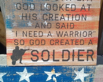 God Created a Soldier Sign USA Made Proud Soldier Sign Military Gift My Soidier Gift Proud Military USA Fighting Machine Sargent Gift