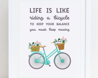 Life is Like Riding a Bicycle Art Print, Bicycle Printable, Floral Wall Art, Instant Download, Printable Home Decor, 8x10 Printable