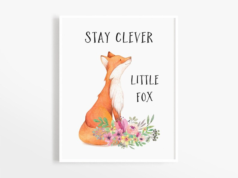 photo regarding Fox Printable called Remain Wise Very little Fox Print, Fox Artwork Print, Fox Printable, Woodland Nursery, Fast Obtain, Woodland Pets Nursery