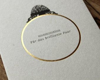 HOCHZEITSGRÜSSE - für das brilliante Paar -folienveredelte Grußkarte mit passendem Umschlag, Klappkarte B6 + Kuvert B6, Hochzeit, Trauung
