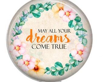 May All Your Dreams Come True, Retractable Badge Reel
