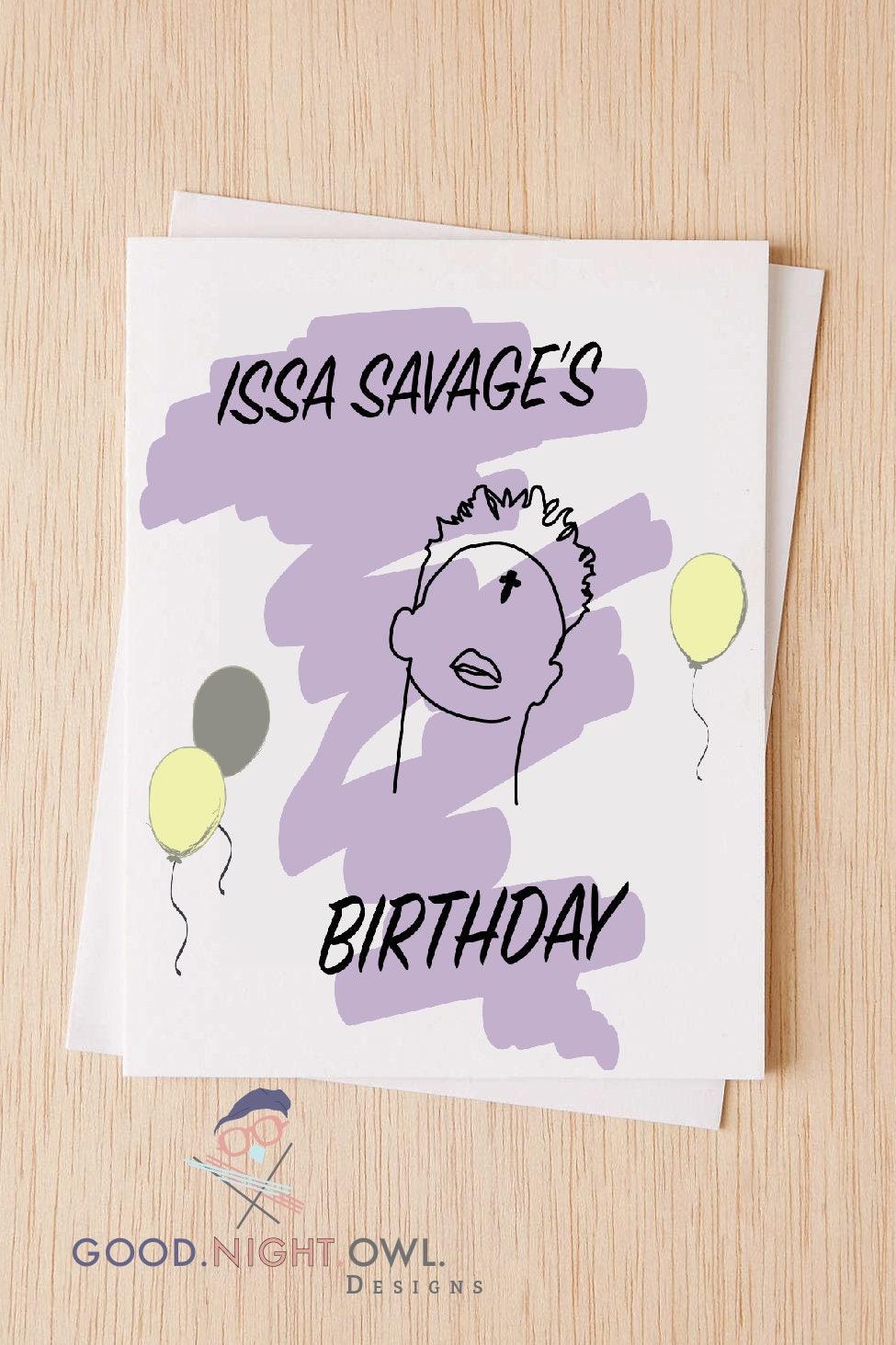 Issa Savages Birthday Birthday Card 21 Savage Birthday Etsy