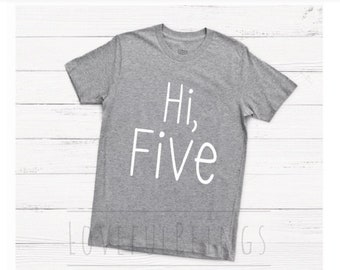 973a93d2a Hi Five Birthday Shirt - 5 Year Old Birthday Shirt - 5th Birthday Shirt -  Milestone Shirt for Boy or Girl - Five Year Old Shirt
