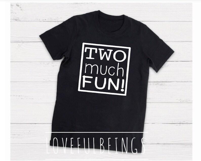 51e22456 Two Much Fun T-Shirt Custom 2nd Birthday Shirt Boy or Girl | Etsy
