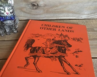 Vintage Book - Children of Other Lands - Watty Piper - 1950s Book - Childrens Book