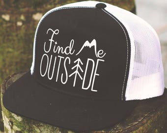 Find Me Outside - Mesh Snap Back Trucker Hat (One Size Fits Most)
