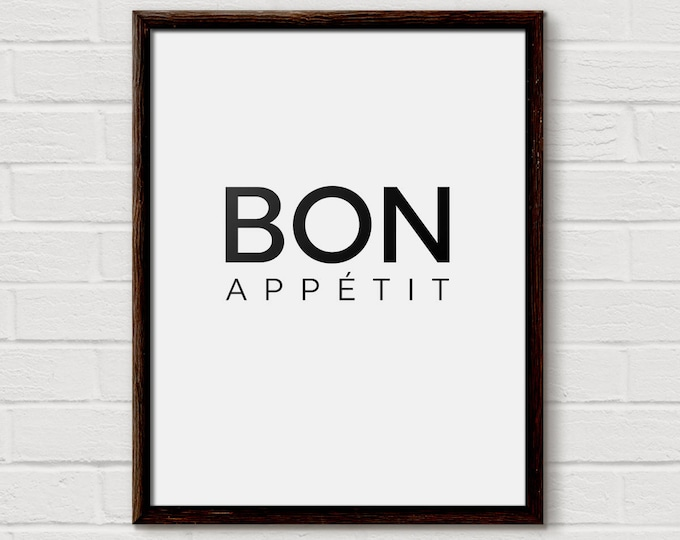 Bon Appetit, Cook On, Dining Room, Dining Room Printables, Kitchen Sign, Kitchen Wall Art, Quote Kitchen Print, French Quote, Poster, KP07