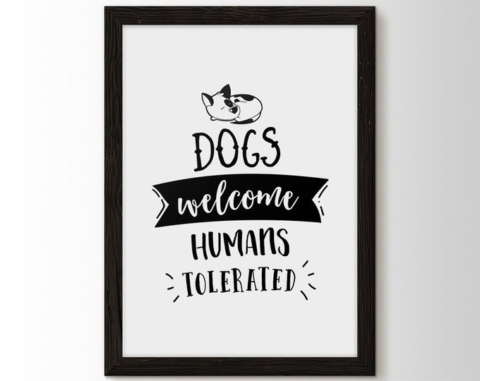 Dogs Welcome, Humans Tolerated, Dog sign, kennel decor, dog decor, dog lover, pet hanger, Pet Room Decor, Pet Accessories, New Dog Gift,