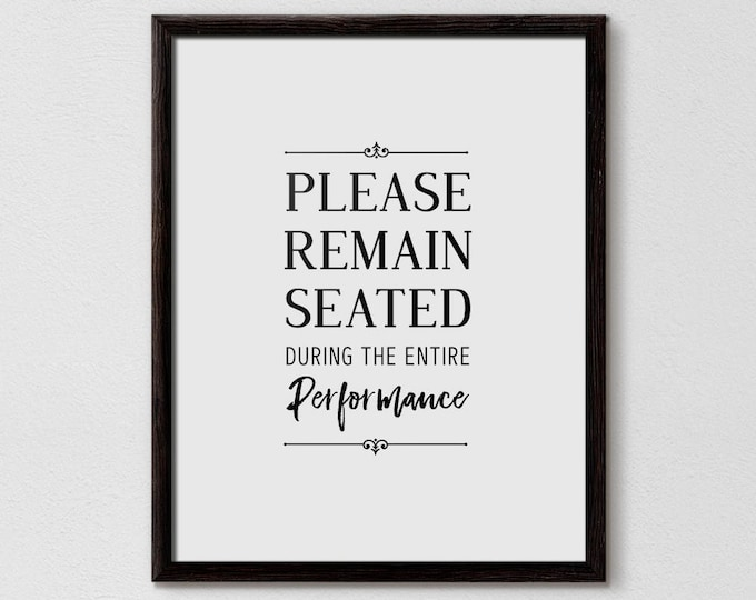 Funny Bathroom Sign, Please Remain Seated, Bathroom Art, Bathroom Quote, Bathroom Typography, Modern Bathroom, Minimalistic Bathroom