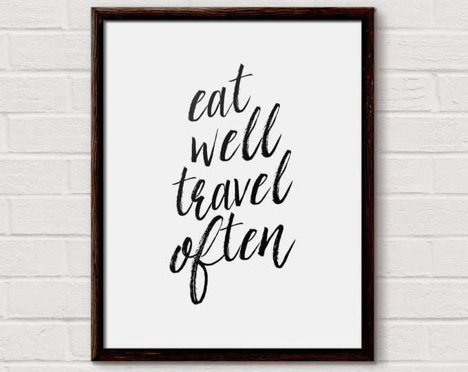 Eat Well Travel Often, digital print, printable art, wall Art, Typography Print, Scandinavian, Home Decor, Kitchen Decor, Home Wall Art, Eat