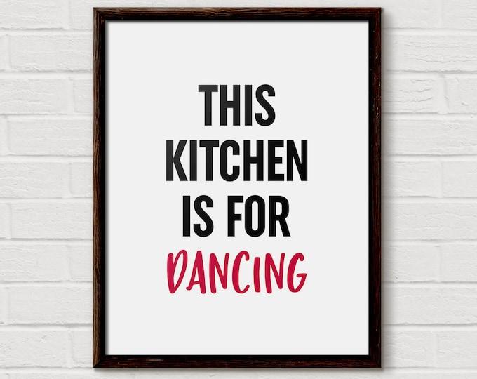 Kitchen Dancing Sign, Our Kitchen, Dancing Sign, Dancing In Kitchen, Kitchen Is For Dance, Dancing Kitchen, Dancing Quote, Dance In Kitchen