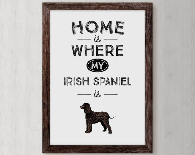 Quotes About Dogs, Dog Name Print, Custom Dog Breed, Dog Mama, Dog Sympathy Gift, Canine Gift, Custom Dog Poster, Irish Spaniel, Art Print