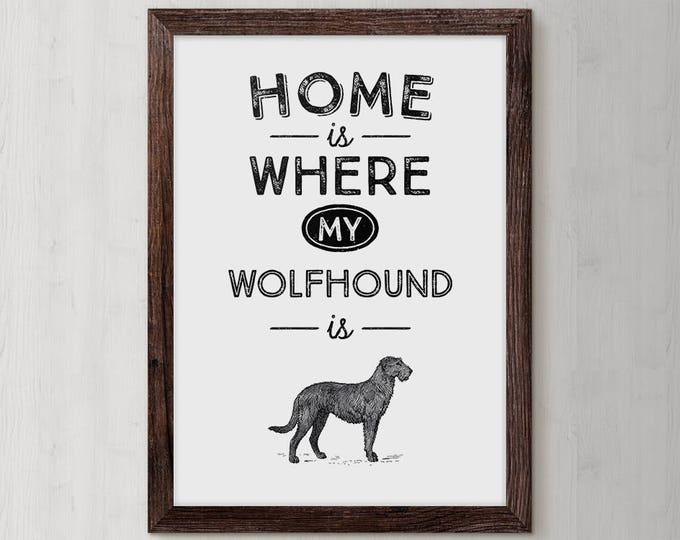 Irish Wolfhound, Wolfhound Dog, Dog Owner Wall Decor, Pet Owner Gift Ideas, Novelty Dog Gift, Dog Lover Sign, Pet Gift, Dog Decor, Dog Print