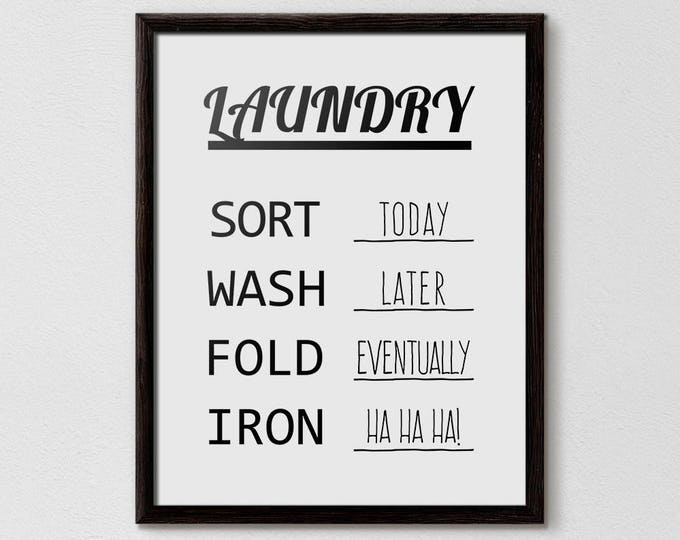 Laundry room ideas, Sort Wash Fold Iron, Laundry Schedule, Laundry Design, Laundry Poster, funny laundry art, funny laundry decor, Printable