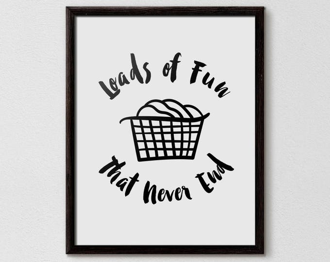 Laundry Room Art, Loads of Fun, laundry room decor, laundry room accessories, washing machine, Laundry Basket, Home Cleaning, Interiors